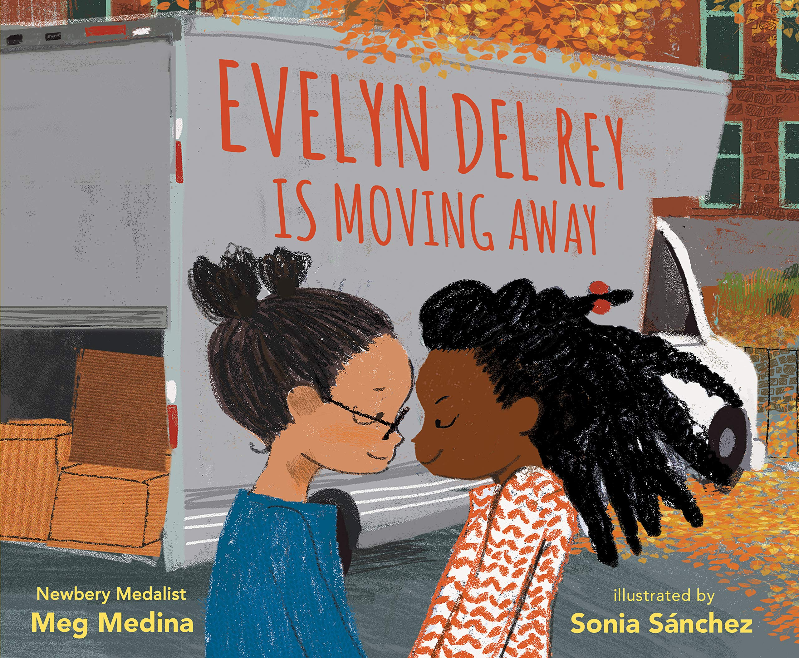 Evelyn Del Rey Is Moving Away by Meg Medina.